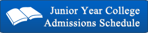 Junior Year Admissions Schedule
