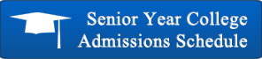Senior Year Admissions Schedule